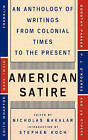 American Satire: An Anthology of Writings from Colonial Times to the Present by MR Nicholas Bakalar (Paperback / softback, 1997)
