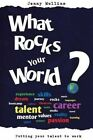 What Rocks Your World? by Jenny Mullins (Paperback, 2013)