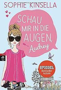 Schau-mir-in-die-Augen-Audrey-von-Kinsella-Sophie-Buch-Zustand-gut