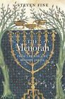 The Menorah: From the Bible to Modern Israel by Steven Fine (Hardback, 2016)