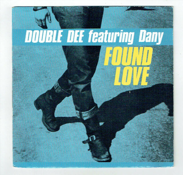"""DOUBLE DEE Featuring DANY Vinyle 45T 7"""" FOUND LOVE Dub Full - CARRERE 14998 RARE"""