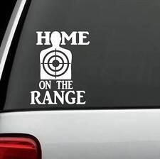 D1113 Home on the Range Shooting Decal Sticker SUV Laptop Gun Assault Weapon 2A