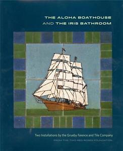 ALOHA BOATHOUSE AND IRIS BATHROOM TWO GRUEBY TILES INSTALLATIONS ARTS & CRAFTS