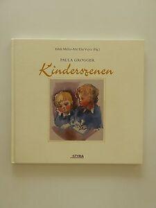 Edith-Mueller-Abt-Elke-Vujica-Paula-Grogger-Kinderszenen