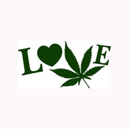 Love Pot Sticker Marijuana Leaf Vinyl Decal Smoke Weed Bong Get High Blunt Bowl