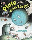 Pluto Visits Earth! by Steve Metzger (Hardback, 2012)