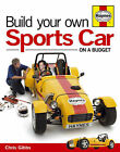 Build Your Own Sports Car: On a Budget by Chris Gibbs (Hardback, 2007)
