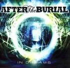 In Dreams von After The Burial (2010)