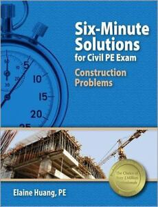 Six-Minute-Solutions-for-Civil-PE-Exam-Construction-Problems-by-Huang-1st-Ed