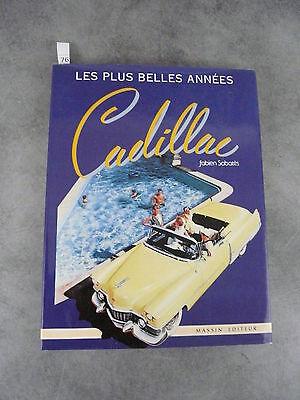 Sabatès Les Plus Belles Années Cadillac Massin éditeur Automobile Voiture Klanten Eerst
