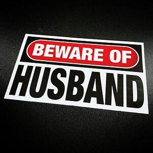 Beware-of-Husband-Sticker