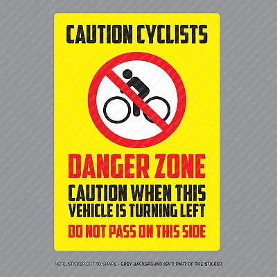 300mm X 210mm 2 x Large Cyclist Beware HGV Lorry Van Warning Sticker 4046B
