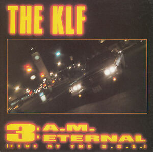 THE-KLF-3-A-M-Eternal-Live-At-The-S-S-L-PICTURE-SLEEVE-7-034-45-record-3-AM