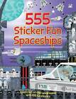 555 Sticker Fun Spaceships by Oakley Graham (Paperback, 2015)