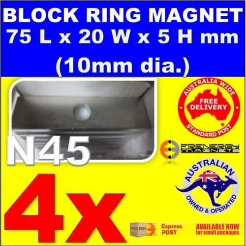 N45 Block Rectangular Neo Rare Earth Magnets 4X Super 75x20x5mm Hole 10mm dia
