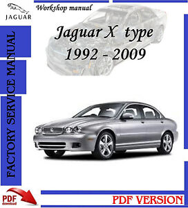 jaguar x type 1992 2009 workshop repair manual catalog. Black Bedroom Furniture Sets. Home Design Ideas