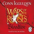 Wars of the Roses: Bloodline: Book 3 by Conn Iggulden (CD-Audio, 2016)