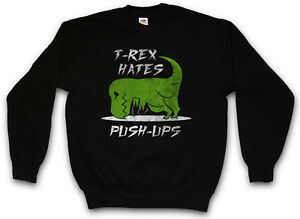 Rex Fun rex Training Pullover Arms Dinosaur las T T flexiones odia Sudaderas qzT1Wxg8w