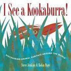 I See a Kookaburra! von Steve Jenkins (2016, Taschenbuch)