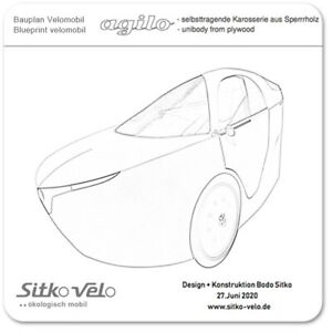 Do it yourself Bauplan Velomobil agilo - Leichtbaukarosserie aus Sperrholz