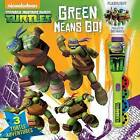 Teenage Mutant Ninja Turtles Green Means Go! by Reader's Digest Association (Mixed media product, 2014)