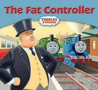 The Fat Controller (My Thomas Story Library) Very Good Book