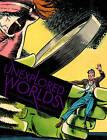 Unexplored Worlds: The Steve Ditko Archives: v. 2 by Blake Bell (Hardback, 2011)