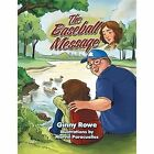 The Baseball Message by Ginny Rowe (Paperback / softback, 2014)