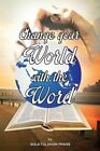 Change Your World with the Word by Bola Folakemi Praise (Paperback / softback, 2014)