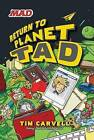 Return to Planet Tad by Tim Carvell (Paperback / softback, 2015)