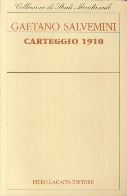 Carteggio 1910 - [Lacaita]