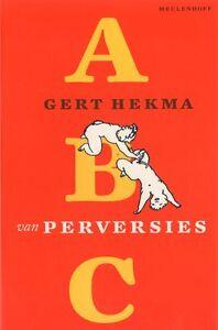 ABC-van-PERVERSIES-Gert-Hekma-Uitgave-Meulenhof-zo-goed-als-nieuw