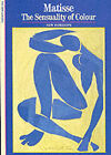 Matisse: The Sensuality of Colour by I.Mark Paris, Xavier Girard (Paperback, 1994)