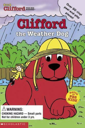 Clifford Clifford The Weather Dog By Norman Bridwell And Sonali Fry