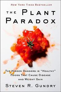 The-Plant-Paradox-The-Hidden-Dangers-in-034-Healthy-034-Foods-That-Cause-Disease-and