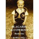 Blagards & Cowboys by Robin E. Hill (Paperback, 2016)