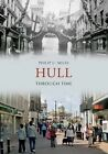Hull Through Time by Philip C. Miles (Paperback, 2011)