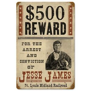 Wanted Jesse James Reward Old West Outlaw Poster Tin Metal Steel Sign 12x18 | eBay