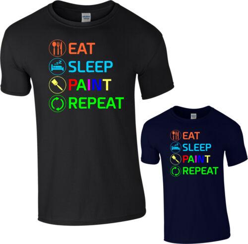 Eat Sleep Peinture répéter T-Shirt Drôle peintre art peinture Cadeau Enfants Adultes haut