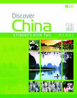 Discover China Student Book Two by Anqi Ding, Shaoyan Qi (Mixed media product, 2011)
