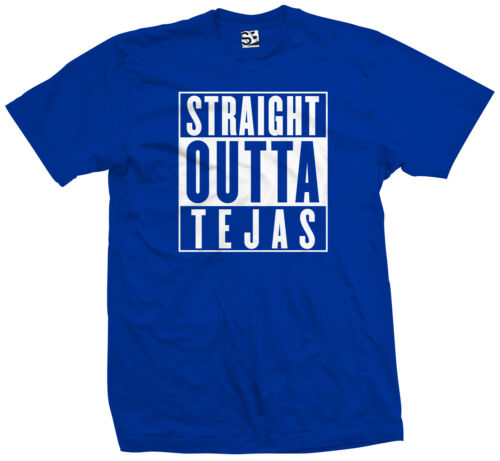 Straight Outta Tejas T-Shirt Austin Dallas Houston San Antonio Texas All Color