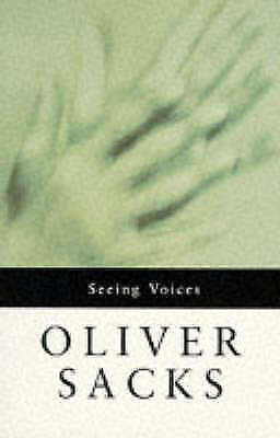Seeing Voices by Oliver Sacks (Paperback, 1991)
