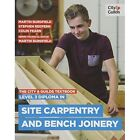 The City & Guilds Textbook: Level 3 Diploma in Site Carpentry & Bench Joinery by Martin Burdfield, Stephen Redfern, Fearn Colin, Beattie Justin, Redfern Steve (Paperback, 2015)