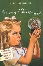 Merry Christmas!: Celebrating Americas Greatest Holiday