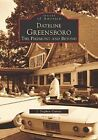 Dateline Greensboro: The Piedmont and Beyond by J Stephen Catlett (Paperback / softback, 2002)