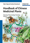 Handbook of Chinese Medicinal Plants: Chemistry, Pharmacology, Toxicology by Gerhard Eisenbrand, Weici Tang (Hardback, 2010)
