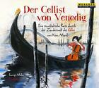 Märkl, K: Cellist von Venedig (2014)