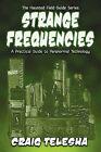 Strange Frequencies by Craig Telesha (Paperback, 2008)