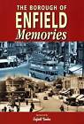Memories of Enfield by True North Books Ltd. (Paperback, 2000)