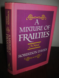 1st-Edition-MIXTURE-OF-FRAILTIES-Robertson-Davies-FICTION-Novel
